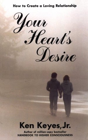 9780915972050: Your Heart's Desire: A Loving Relationship