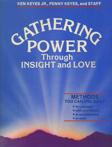 9780915972111: Gathering power through insight and love