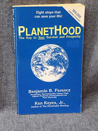 9780915972142: PlanetHood: The Key to Your Survival and Prosperity
