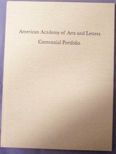 American Academy of Arts and Letters Centennial Portfolio: Fifty Original Prints By Members of the ...