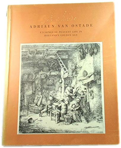 9780915977147: Adriaen Van Ostade: Etchings of Peasant Life in Holland's Golden Age