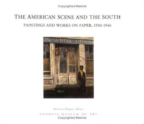 9780915977246: The American Scene and the South: Paintings and Works on Paper, 1930-1946