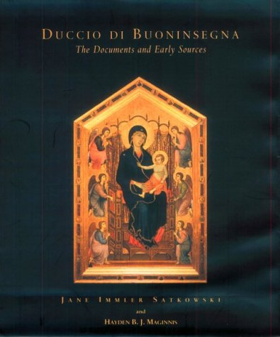 9780915977383: Duccio Di Buoninsegna : The Documents (Issues in the History of Art)