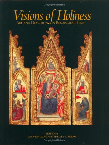 9780915977406: Visions of Holiness: Art and Devotion in Renaissance Italy (Issues in the History of Art)