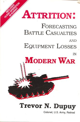 9780915979264: Attrition: Forecasting Battle Casualties and Equipment Losses in Modern War