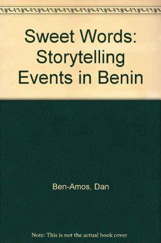 Sweet Words: Storytelling Events in Benin: Ben-Amos, Dan