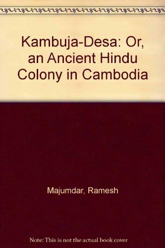 9780915980284: Kambuja-Desa: Or, an Ancient Hindu Colony in Cambodia