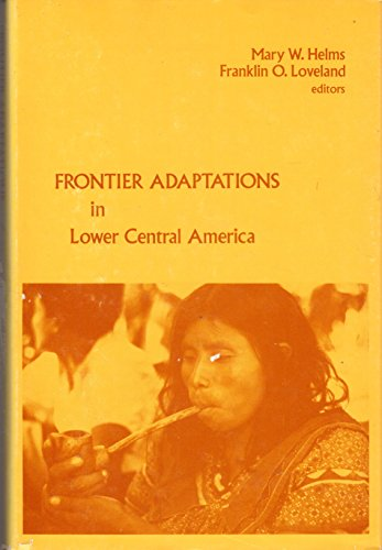 9780915980550: Frontier Adaptations in Lower Central America