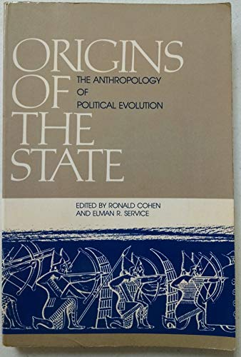 9780915980840: Origins of the state: The anthropology of political evolution