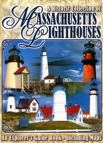 9780915983520: A Historic Collection of Massachusetts Lighthouses