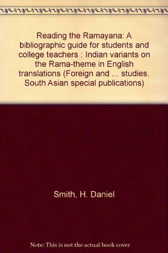 9780915984879: Reading the Ramayana: A bibliographic guide for students and college teachers : Indian variants on the Rama-theme in English translations (Foreign ... studies. South Asian special publications)