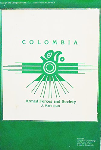 9780915984923: Colombia: Armed Forces and Society (Foreign and comparative studies : Latin American series)