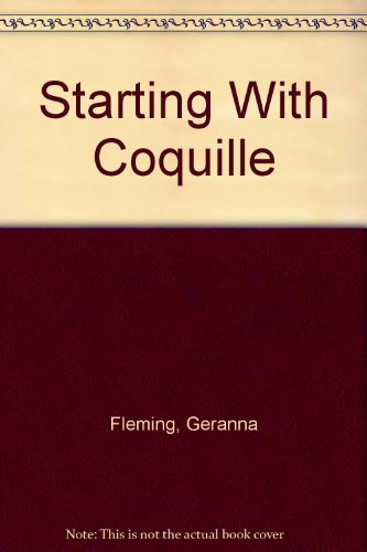 Starting With Coquille: Fleming, Geranna