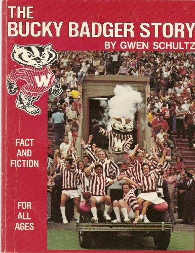 9780915988518: Bucky Badger Story