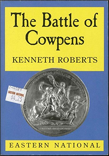 Battle of Cowpens: Kenneth Roberts
