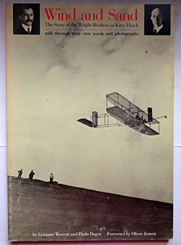 Wind and Sand; The Story of the Wright Brothers at Kitty Hawk: Wescott, Lynanne and Degen, Paula