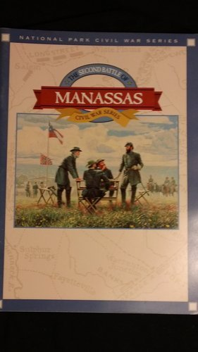 The Second Battle of Manassas: Greene, A. Wilson;Eastern