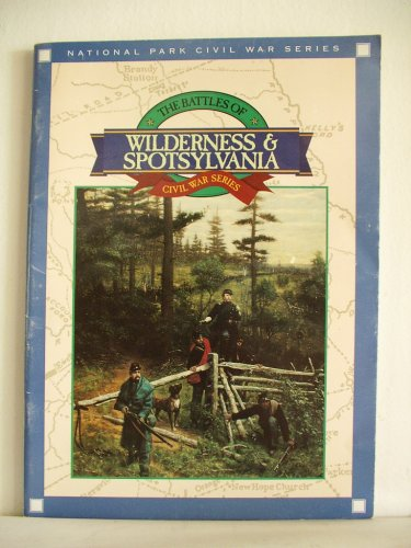 Wilderness & Spotsylvania (Civil War series) (0915992884) by Gordon C. Rhea