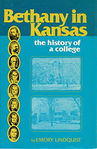 9780916030032: Bethany in Kansas: The history of a college