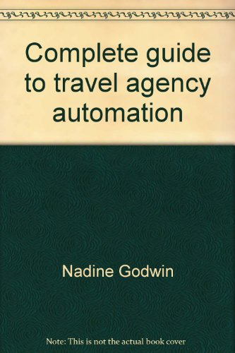9780916032135: Complete guide to travel agency automation