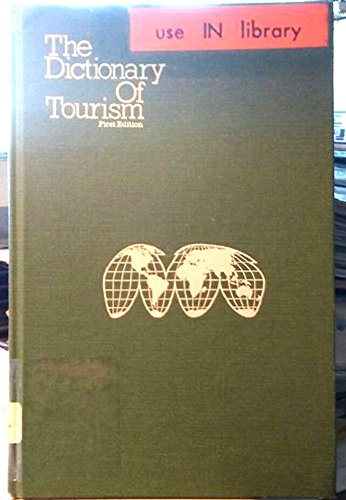 9780916032265: The dictionary of tourism