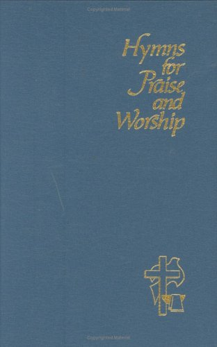9780916035099: Hymns for Praise and Worship