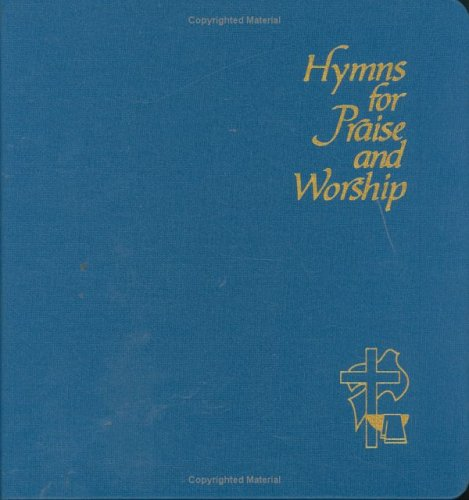 9780916035105: Hymns for Praise and Worship (Organist Copy)