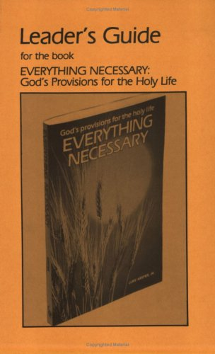 9780916035112: Everything Necessary: God's Provisions for the Holy Life