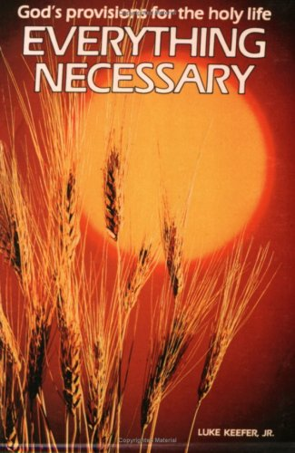 9780916035129: Everything Necessary: God's Provisions for the Holy Life (Student)