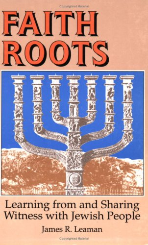 Faith Roots: Learning from and Sharing Witness: Leaman, James R.
