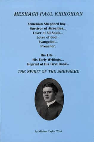 Meshach Paul Krikorian: The Spirit of the Shepherd: Miriam Taylor, Foreword by E. Morris Sider, ...