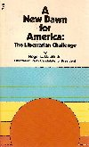 9780916054069: A NEW DAWN FOR AMERICA: THE LIBERTARAIN CHALLENGE
