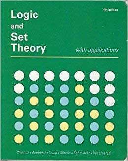 9780916060091: Logic and Set Theory with Applications