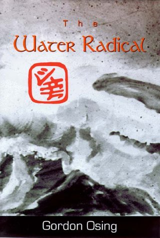 9780916078492: The Water Radical