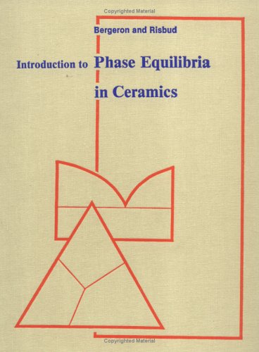 9780916094584: Introduction to Phase Equilibria in Ceramics