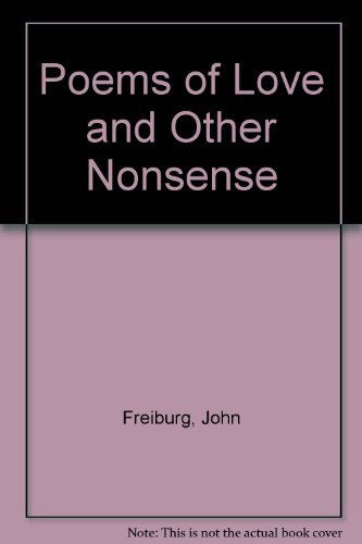 9780916095321: Poems of Love and Other Nonsense