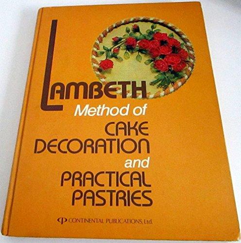 Lambeth Method of Cake Decoration and Practical: Joseph A. Lambeth