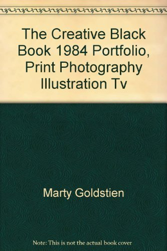 9780916098131: The Creative Black Book 1984 Portfolio, Print Photography Illustration Tv