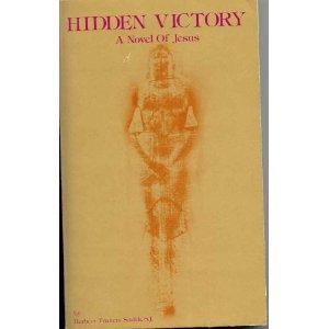 9780916101015: Hidden Victory: A Novel of Jesus