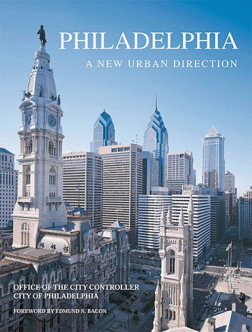 Philadelphia: A New Urban Direction: Babyak, Kevin J.,