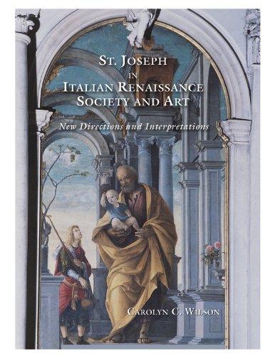 9780916101367: Saint Joseph in Italian Renaissance Society and Art: New Directions and Interpretations
