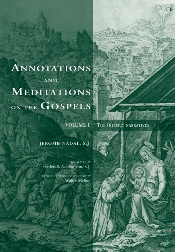 9780916101411: Annotations and Meditations on the Gospels: The Infancy Narratives
