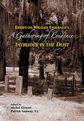 "A Gathering of Evidence : Essays on William Faulkner's ""Intruder in the Dust"" :: ..."