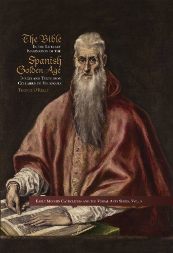 9780916101633: The Bible in the Literary Imagination of the Spanish Golden Age (Early Modern Catholocism and the Visual Arts)