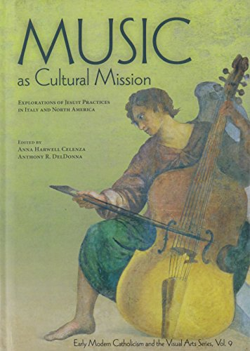 9780916101800: Music As Cultural Mission: Explorations of Jesuit Practices in Italy and North America