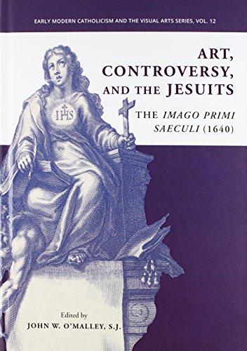 9780916101848: Art, Controversy, and the Jesuits: The Imago Primi Saeculi (1640)