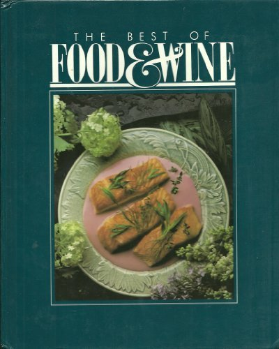 The Best of Food and Wine : American Express Publishing