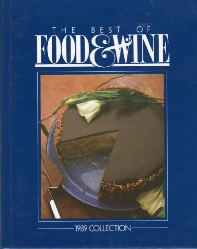 9780916103088: The Best of Food & Wine 1989 Collection