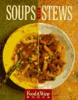 9780916103255: Soups and Stews