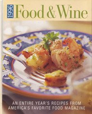 9780916103347: 1996 Food & Wine: An Entire Year's Recipes from America's Favorite Food Magazine